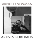 Arnold Newman Artists' Photographs Cover Image