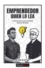 Emprendedor Quien Lo Lea: 12 preguntas que has de responder antes de emprender Cover Image