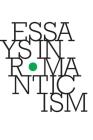 Essays in Romanticism, Volume 25.1 2018 Cover Image