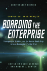 Boarding the Enterprise: Transporters, Tribbles, and the Vulcan Death Grip in Gene Roddenberry's Star Trek Cover Image