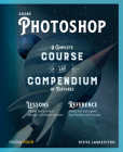 Adobe Photoshop: A Complete Course and Compendium of Features Cover Image