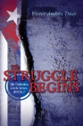 The Struggle Begins: The Unbroken Circle Series, Book I Cover Image