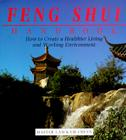 The Feng Shui Handbook: How To Create A Healthier Living & Working Environment Cover Image