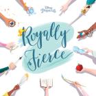 Disney Princess Royally Fierce Cover Image