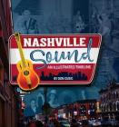 Nashville Sound: An Illustrated Timeline Cover Image