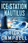 Ice Station Nautilus: A Novel (Trident Deception Series #3) Cover Image