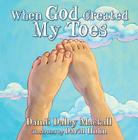 When God Created My Toes Cover Image