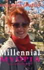 Millennial Myopia, From a Biblical Perspective Cover Image