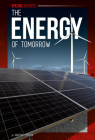 The Energy of Tomorrow (Special Reports) Cover Image