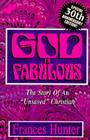 God is Fabulous: The Story of an