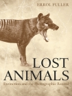 Lost Animals: Extinction and the Photographic Record Cover Image
