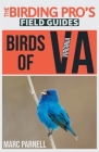 Birds of Virginia (The Birding Pro's Field Guides) Cover Image