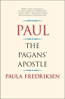 Paul: The Pagans' Apostle Cover Image