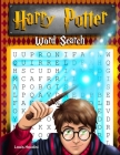 Harry Potter Word Search: The Unofficial Puzzle Book Filled With Facts, Trivia and Everything Else A Wizard Should Know Cover Image