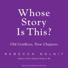 Whose Story Is This? Lib/E: Old Conflicts, New Chapters Cover Image