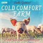 Cold Comfort Farm: A BBC Radio 4 Full-Cast Dramatisation Cover Image