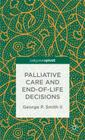Palliative Care and End-Of-Life Decisions (Palgrave Pivot) Cover Image