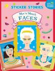 Mix 'n' Match Faces (Sticker Stories) Cover Image