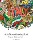 Anti-Stress Coloring Book: Travel Edition Vol 1 Cover Image