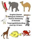 English-Danish Bilingual Children's Picture Dictionary of Animals Tosprogetbilledordbog med dyr til børn Cover Image