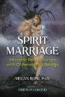 Spirit Marriage: Intimate Relationships with Otherworldly Beings Cover Image