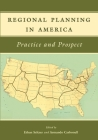 Regional Planning in America: Practice and Prospect Cover Image