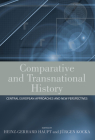 Comparative and Transnational History: Central European Approaches and New Perspectives Cover Image
