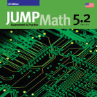 Jump Math 5.2, Common Core Edition: Assessment & Practice Cover Image