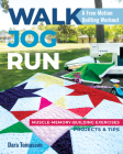 Walk, Jog, Run-A Free-Motion Quilting Workout: Muscle-Memory-Building Exercises, Projects & Tips Cover Image
