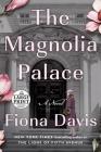 The Magnolia Palace: A Novel Cover Image