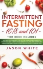 Intermittent Fasting 101 and 16/8 Cover Image