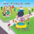 Nora's First Day at School (My Teacher Hilda #1) Cover Image