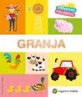 Granja. Serie Mis primeras palabras / The Farm. My First Words Series Cover Image