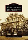 Woodley and Its Residents (Images of America (Arcadia Publishing)) Cover Image