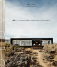 Oasis: Modern Desert Homes Around the World Cover Image