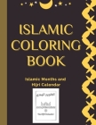 Islamic Coloring Book: Islamic Months and Hijri Calendar Names of 12 months Colouring Book for Kids and Adults: Arabic Names with English Tra Cover Image