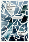 The Progress of This Storm: Nature and Society in a Warming World Cover Image