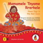 Mamamele Tnyame Rrerkele - Nana Digs In The Red Sand Cover Image