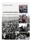 Los Refugiados Sirios: En la ecuación del conflicto Cover Image