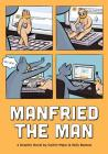 Manfried the Man: A Graphic Novel Cover Image