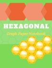 Hexagonal Graph Paper Notebook: Hexagonal Graph Paper Composition For Design, Exercise Notebook For Students Studying Chemistry. Cover Image