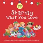 Sharing What You Love: Good Manners and Character Cover Image