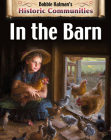 In the Barn (Revised Edition) (Historic Communities) Cover Image