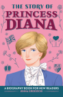 The Story of Princess Diana: A Biography Book for Young Readers Cover Image