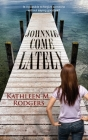 Johnnie Come Lately Cover Image