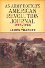 An Army Doctor's American Revolution Journal, 1775-1783 (Dover Military History) Cover Image