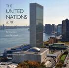 The United Nations at 70: Restoration and Renewal Cover Image