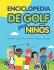 Enciclopedia de golf para niños (Spanish Edition) Cover Image
