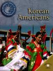 Korean Americans (World Almanac Library of American Immigration) Cover Image