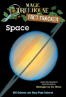 Space: A Nonfiction Companion to Magic Tree House #8: Midnight on the Moon (Magic Tree House Fact Tracker #6) Cover Image
